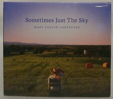 Mary Chapin Carpenter: Sometimes Just The Sky [CD  2018]  NEW !  SEALED !