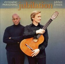 Christopher Parkening / Jubilant Sykes - Jubilation [New CD]