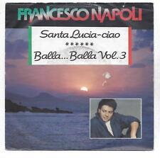 FRANCESCO NAPOLI - Santa Lucia Ciao - Balla Ball Vol. 3- Vinyl Single von 1990