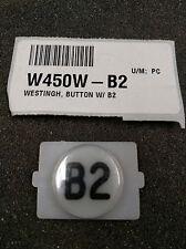 W450W-B2 WESTINGHOUSE BUTTON W/B2 QTY 59 NEW PRODUCT