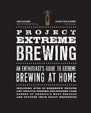Project Extreme Brewing: An Enthusiast's Guide to Extreme Brewing at Home (Paper