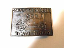 LV RM Theres a FORD in your future Belt Buckle - Bronze Metal - VGC