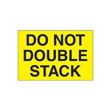 """""""Tape Logic Labels, """"""""Do Not Double Stack"""""""", 3""""""""x5"""""""", Fluorescent Yellow, 500/Ro"""