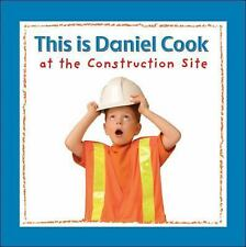 This is Daniel Cook at the Construction Site-ExLibrary