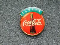 VINTAGE METAL PIN ALWAYS COCA COLA