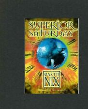 Superior Saturday by Garth Nix (Paperback, 2008) BRAND NEW