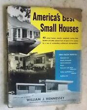 America's Best Small Houses compiled & edited by William J Hennessey 1949 second
