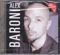 CD Audio ALEX BARONI - UN ORA CON - BEST MEGLIO SUCCESSI nuovo sigillato