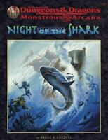 Night of the Shark (AD&D Fantasy Roleplaying, Monstrous Arcana Series), Bruce Co