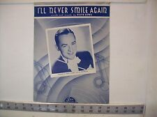 I'll Never Smile Again - Vintage sheet music by Ruth Lowe 1939 Sun Music