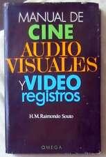 MANUAL DE CINE / AUDIOVISUALES / VIDEO REGISTROS - H. M. RAIMONDO SOUTO - VER