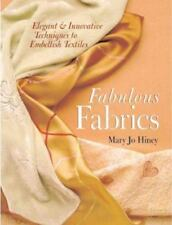 Fabulous Fabrics by Mary Jo Hiney Hardcover Nonfiction Book