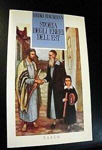 Heiko Haumann STORIA DEGLI EBREI DELL'EST / Sugarco Tasco 1991