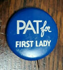 1960's Pat for First Lady Presidential Campaign Button