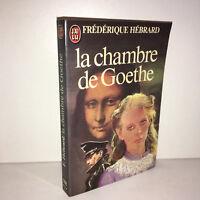 Frédérique Hébrard LA CHAMBRE DE GOETHE J'ai Lu 1982 livre de poche - DC45B