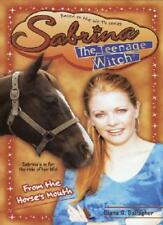 From the Horse's Mouth (Sabrina, the Teenage Witch),Diana G. Gallagher
