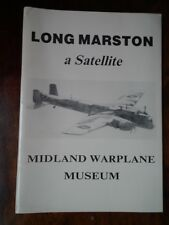 Long Marston; A Satellite (Midland Warplane Museum)