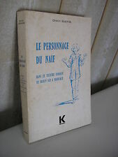 Le personnage du naïf dans le théâtre comique du moyen âge à Marivaux 1979