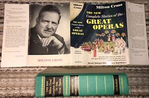 1947 HCDJ MILTON CRISS THE NEW COMPLETE STORIES OF THE GREAT OPERAS 76 OPERAS !