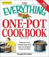 The Everything One-Pot Cookbook: Delicious and simple meals that you can prepare