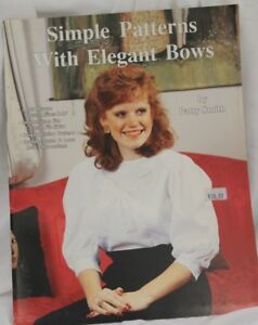 Simple Patterns with Elegant Bows French Heirloom Sewing w/ Patterns