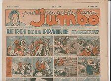 JUMBO 1941. n°18 du 30 avril 1941. Le Roi de la Prairie, Alain la Foudre.