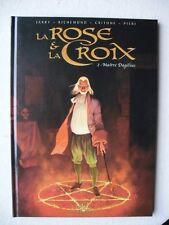 JARRY RICHEMOND LA ROSE ET LA CROIX T2 EO ETAT NEUF + EX-LIB SIG 50 EX
