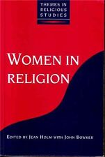 Women in Religion (Themes in Religious Studies),Jean Holm, John Bowker