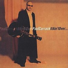 Paul Carrack - It Ain't Over...   [CD]   FREE SHIPPING!