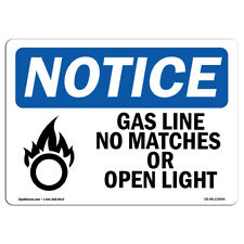 Osha Notice - Gas Line No Matches Or Open Lights Sign With Symbol | Heavy Duty