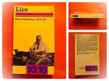 Lire. Revue d'Esthétique. 1976. 2/3. 10/18 N° 1091