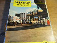 Revue Aviation Magazine N°92 15/2/1954 - Rouliers de l'air en Indochine