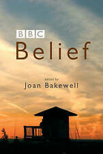 BELIEF EDITED BY JOAN BAKEWELL 071563531X DUCKWORTH PAPERBACK