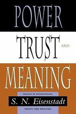 POWER, TRUST, AND MEANING - NEW PAPERBACK BOOK