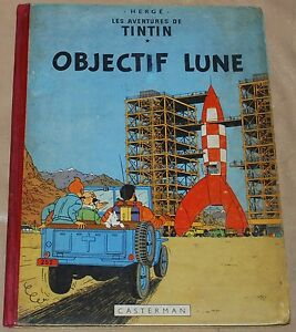 Tintin  -16- / Objectif Lune / EO B8  1953 / BE+
