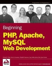 Beginning Php, Apache, MySql Web Development (Programmer to Programmer) by Glas