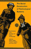 The Social Construction of Technological Systems: New Directions in-ExLibrary