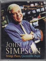 Strange Places Questionable People John Simpson 2 Cassette Audio Book Reporter