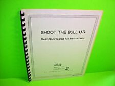 Midway SHOOT THE BULL Upright Original Video Arcade Game  Kit Service Manual