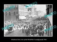 OLD LARGE HISTORIC PHOTO OF OSKALOOSA IOWA, THE WORLD WAR 1 PARADE c1916