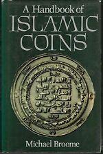 * BROOME, A Handbook of Islamic Coins, manuel monnaies islamiques, Londres, 1985