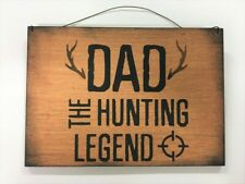 Dad The Hunting Legend Painted Wood Hanging Sign For Father Christmas Mens Gift