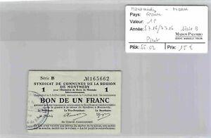 SYNDICAT DE COMMUNES MONTMEDY - 1 Franc - 5/6/16 - 7/7/16 Série B N°165662