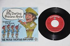 "PETER THOMAS BAGPIPES Oh, My Darling Princess Anne- Ger 1973  7"" Single  RARE NM"