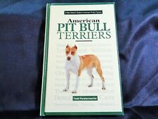 A New Owner's Guide to the American Pit Bull Terrier
