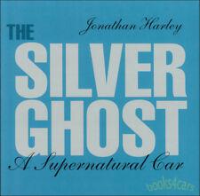 ROLL ROYCE SILVER GHOST BOOK SUPERNATURAL CAR HARLEY JONATHAN