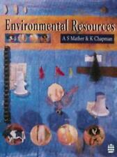 Environmental Resources, Mather, A.S. & Chapman, K., Used; Good Book