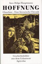 Esperanza-glauchau/una literaria crónica/del. imágenes V lugar de nacimiento agricolas