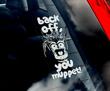 Back Off, You Muppet! - Car Sticker - Pepe Slow Down Tailgate Sign - not.Kermit