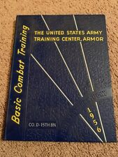 "1956 US Army Fort Knox Basic Combat Training Yearbook - Company ""D"" 15th BN"